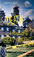 Death of A Highland Hevyweight