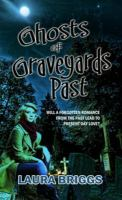 Ghosts of Graveyards Past