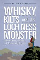 Whiskey, Kilts, and the Loch Ness Monster