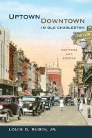 Uptown/downtown in Old Charleston