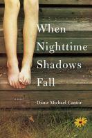 When Nighttime Shadows Fall