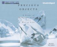 Precious Objects