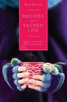 Recipes for A Sacred Life