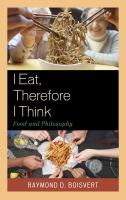 I Eat, Therefore I Think