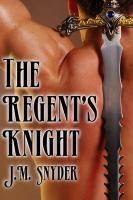 The Regent's Knight