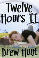 Twelve Hours II