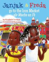 Janjak & Freda Go to the Iron Market