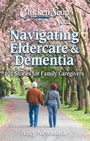Navigating Eldercare & Dementia