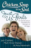 Chicken Soup for the Soul Just Us Girls