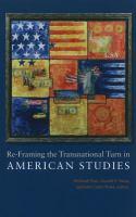 Re-framing the Transnational Turn in American Studies