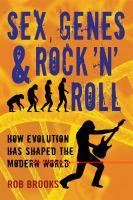 Sex, Genes & Rock 'n' Roll
