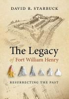 The Legacy of Fort William Henry