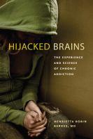 Hijacked Brains