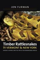 Timber Rattlesnakes in Vermont & New York