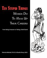 Ten Stupid Things Women Do to Mess up Their Career