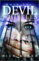 When the Devil Whistles