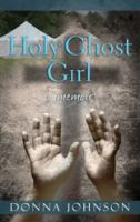 Holy Ghost Girl