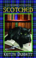 Scotched