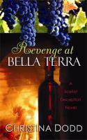Revenge at Bella Terra