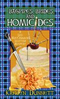 Bagpipes, Brides, and Homicides