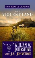 The Violent Land