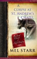 A Corpse at St. Andrew's Chapel