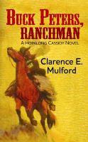 Buck Peters, Ranchman
