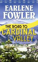The Road to Cardinal Valley