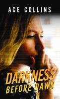 Darkness Before Dawn