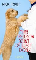 The Patron Saint of Lost Dogs