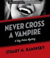 Never Cross A Vampire