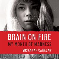 Brain on fire [my month of madness]