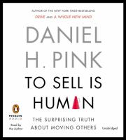 To sell is human [the surprising truth about moving others]