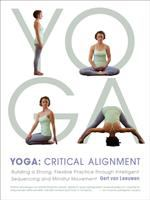 Yoga, Critical Alignment