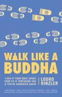 Walk Like A Buddha