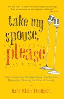 Take My Spouse, Please