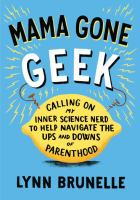 Mama Gone Geek