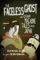 Lafcadio Hearn's The Faceless Ghost and Other Macabre Tales From Japan