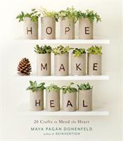 Hope, Make, Heal
