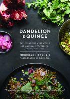 Dandelion & Quince