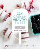 Icy, Creamy, Healthy, Sweet
