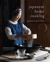Japanese Home Cooking: Simple Meals, Authentic Flavors
