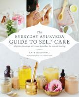 The Everyday Ayurveda Guide to Self-care