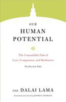 Our Human Potential: The Unassailable Path of Love, Compassion, and Meditation(book-cover)