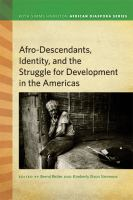 Afro-descendants, Identity, and the Struggle for Development in the Americas
