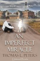 An Imperfect Miracle