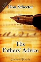 His Fathers' Advice