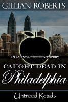 Caught Dead in Philadelphia