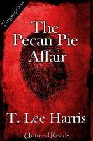 The Pecan Pie Affair