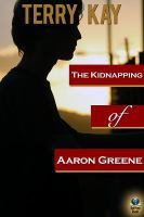 The Kidnapping of Aaron Greene